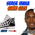How Big are Serge Ibaka's Feet?