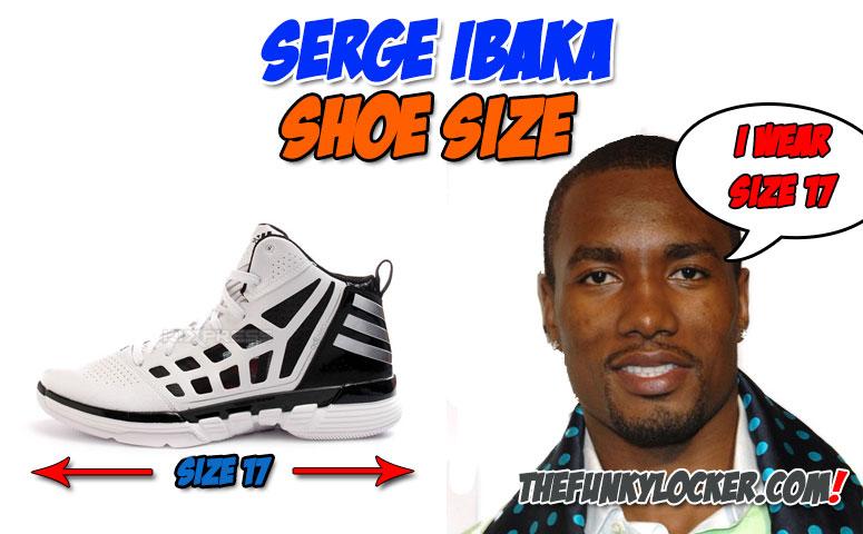 How Big are Serge Ibaka's Feet?
